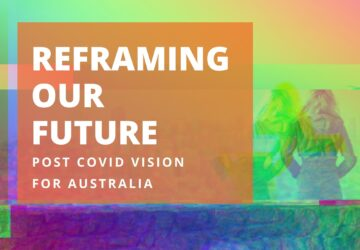 Post COVID vision for Australia